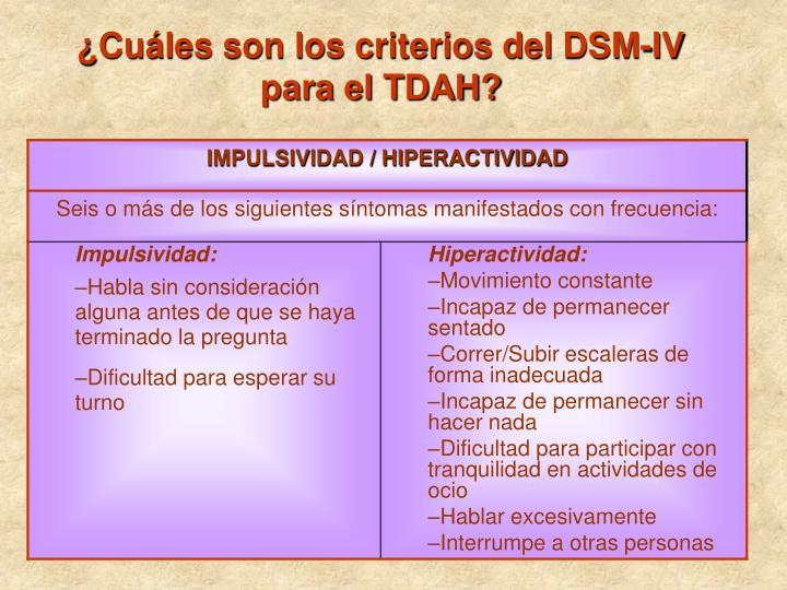 Cu les son los criterios del dsm iv para el tdah