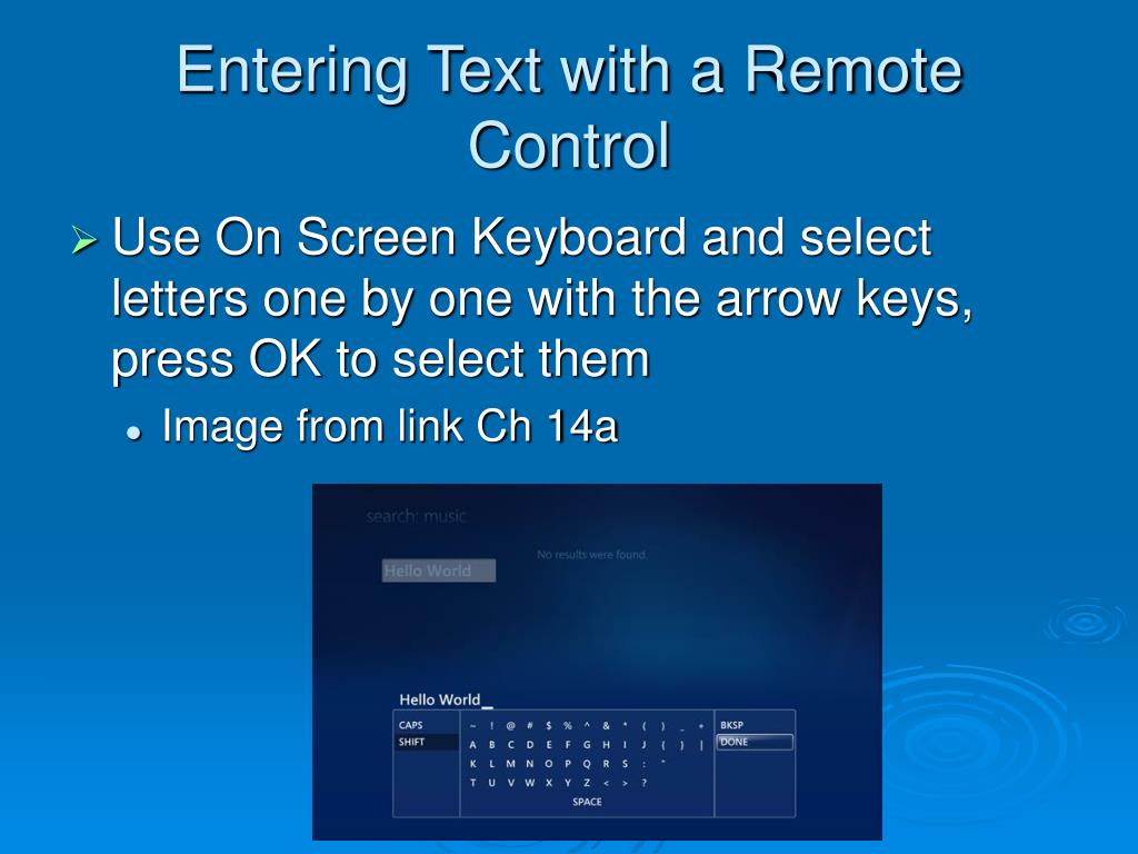 Entering Text with a Remote Control