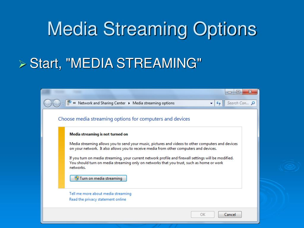 Media Streaming Options