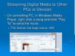 streaming digital media to other pcs or devices12