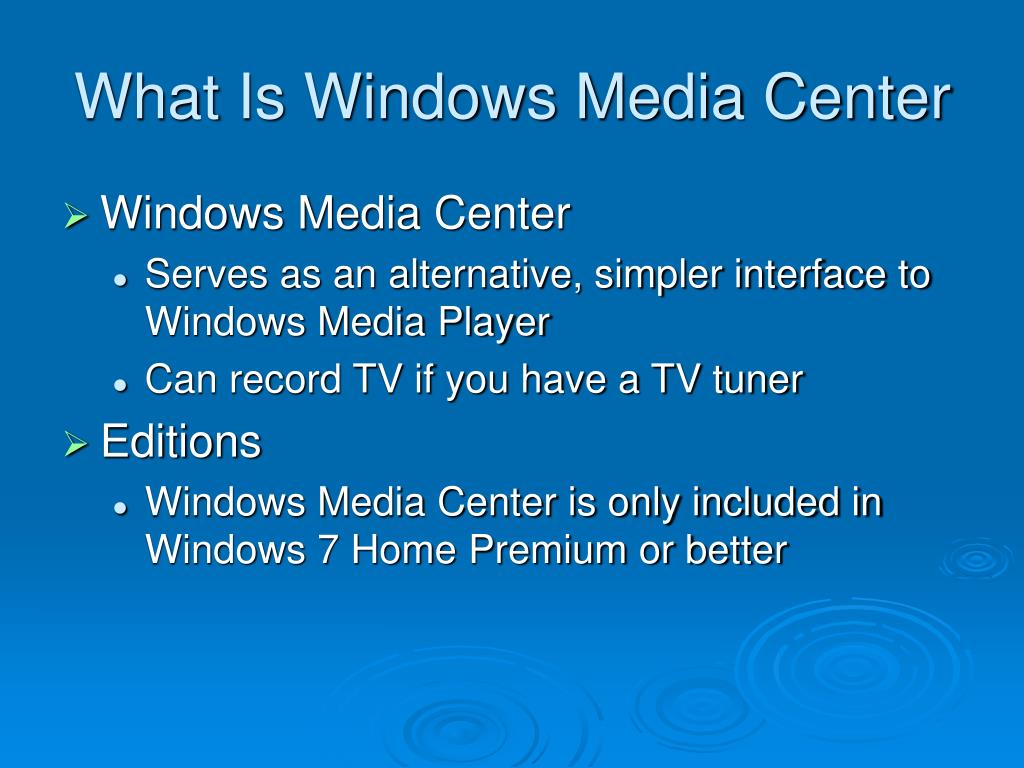 What Is Windows Media Center