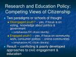 research and education policy competing views of citizenship