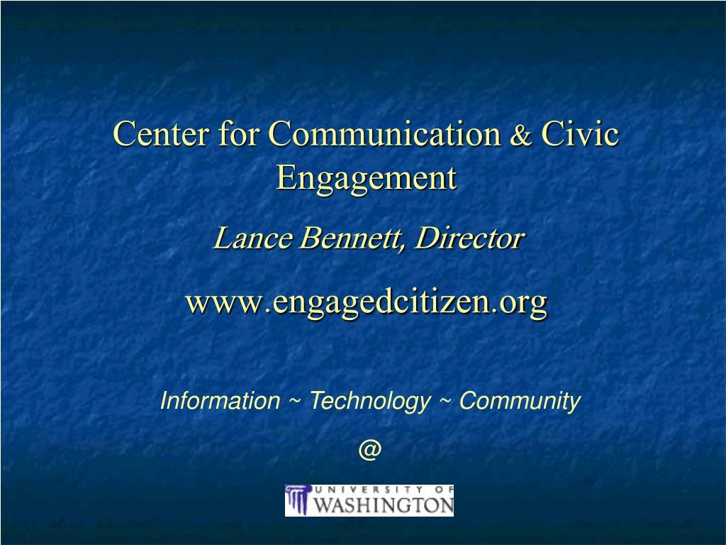 Center for Communication & Civic Engagement