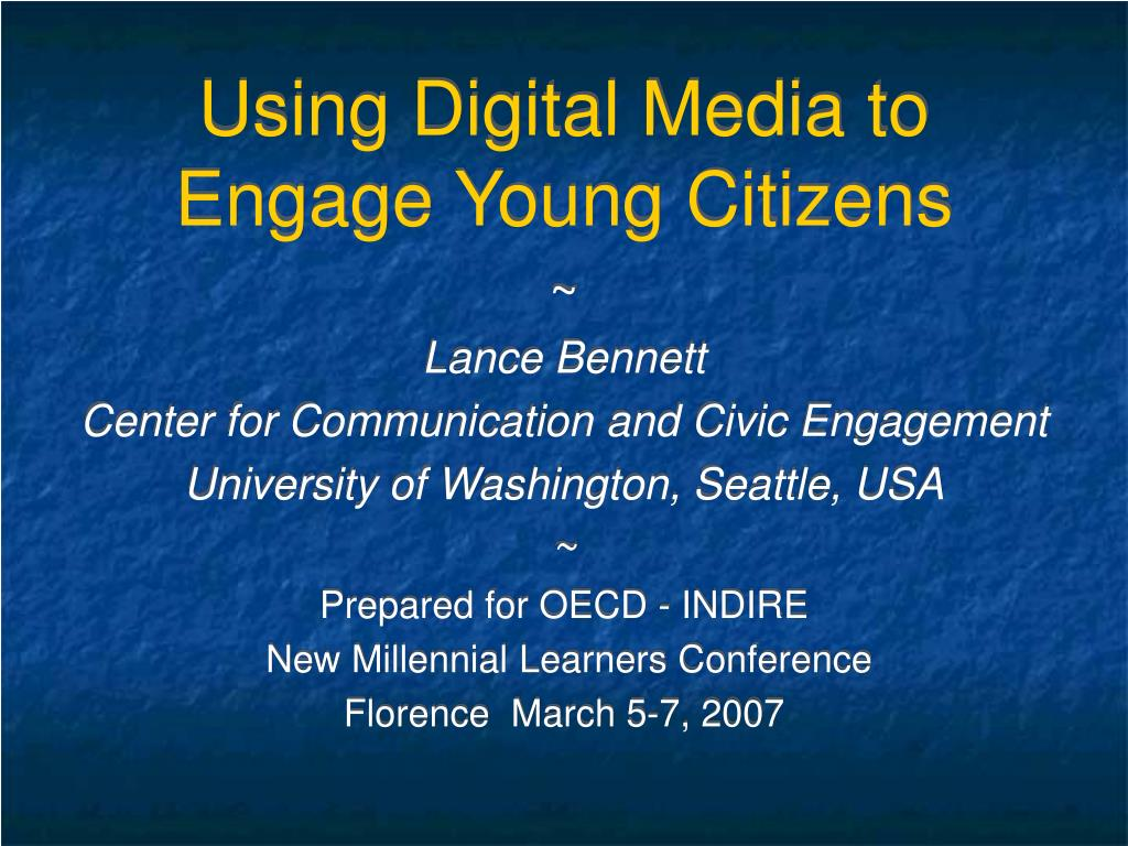 using digital media to engage young citizens l.