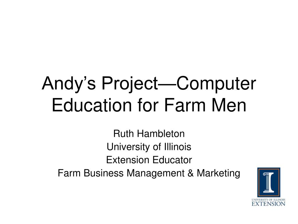 Andy's Project—Computer Education for Farm Men