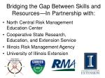 bridging the gap between skills and resources in partnership with