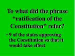 to what did the phrase ratification of the constitution refer