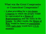 what was the great compromise or connecticut compromise1
