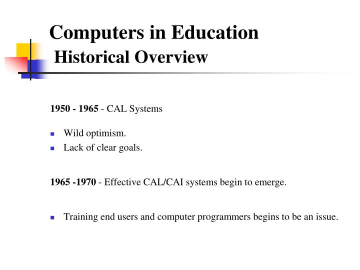 Computers in education historical overview