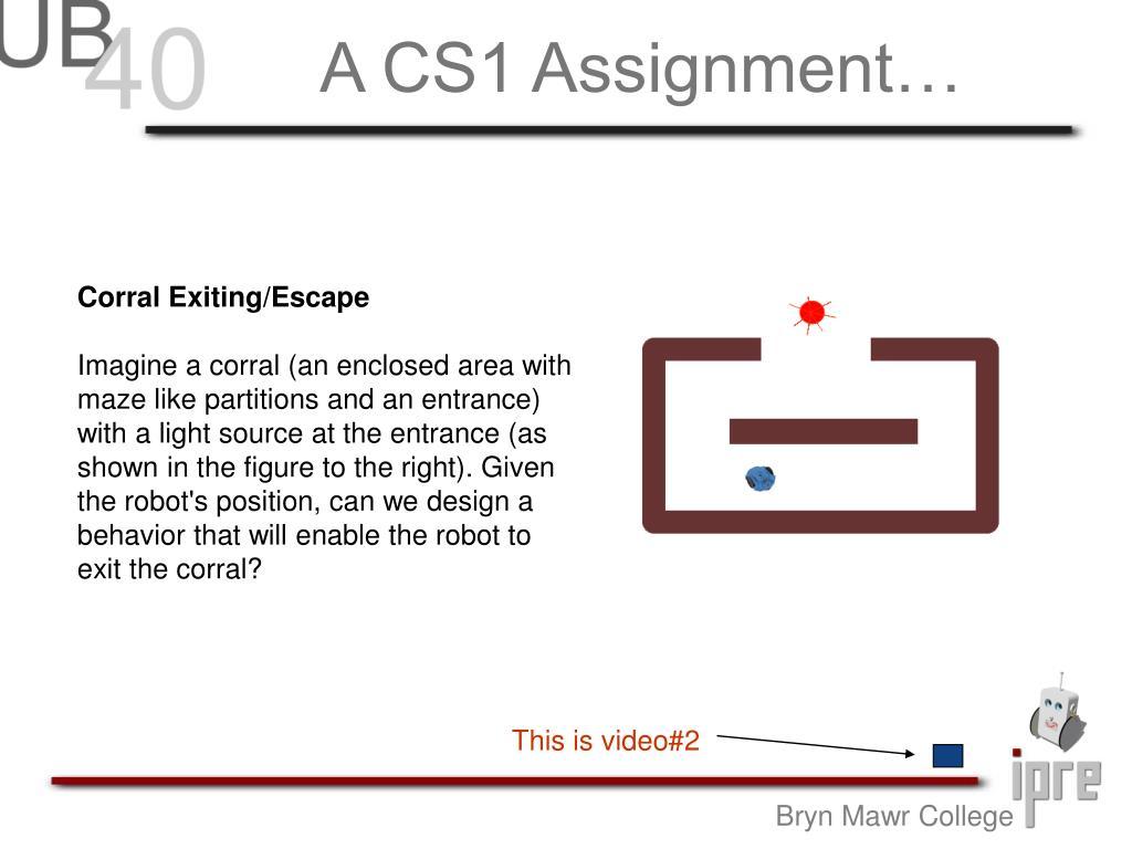 A CS1 Assignment…