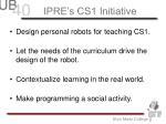 ipre s cs1 initiative