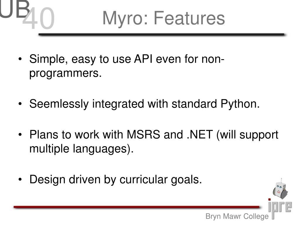 Myro: Features