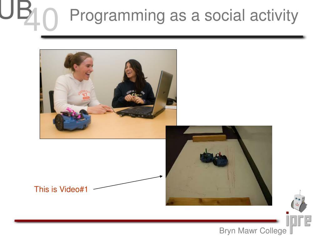 Programming as a social activity