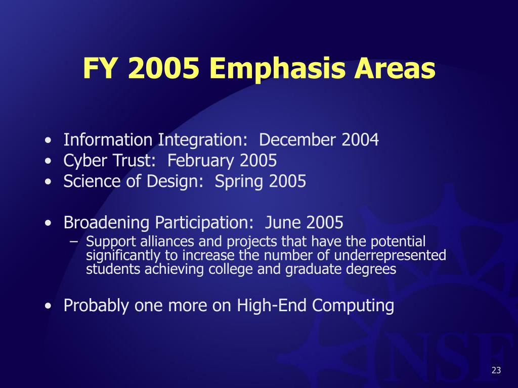 FY 2005 Emphasis Areas