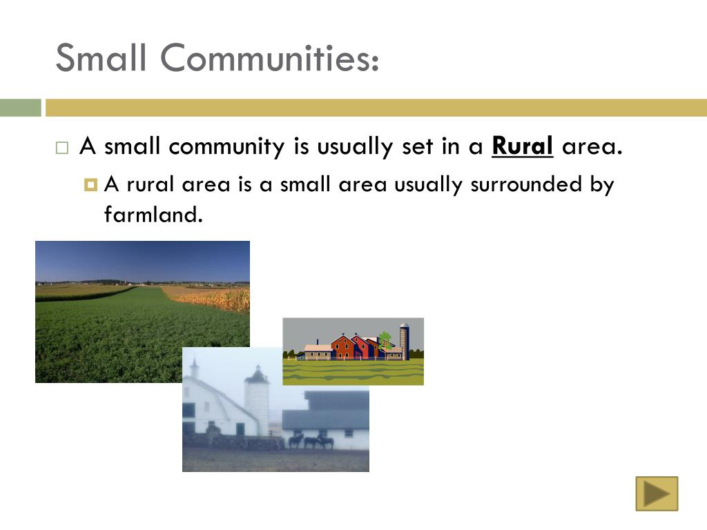 Small Communities: