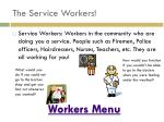 the service workers