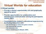 virtual worlds for education