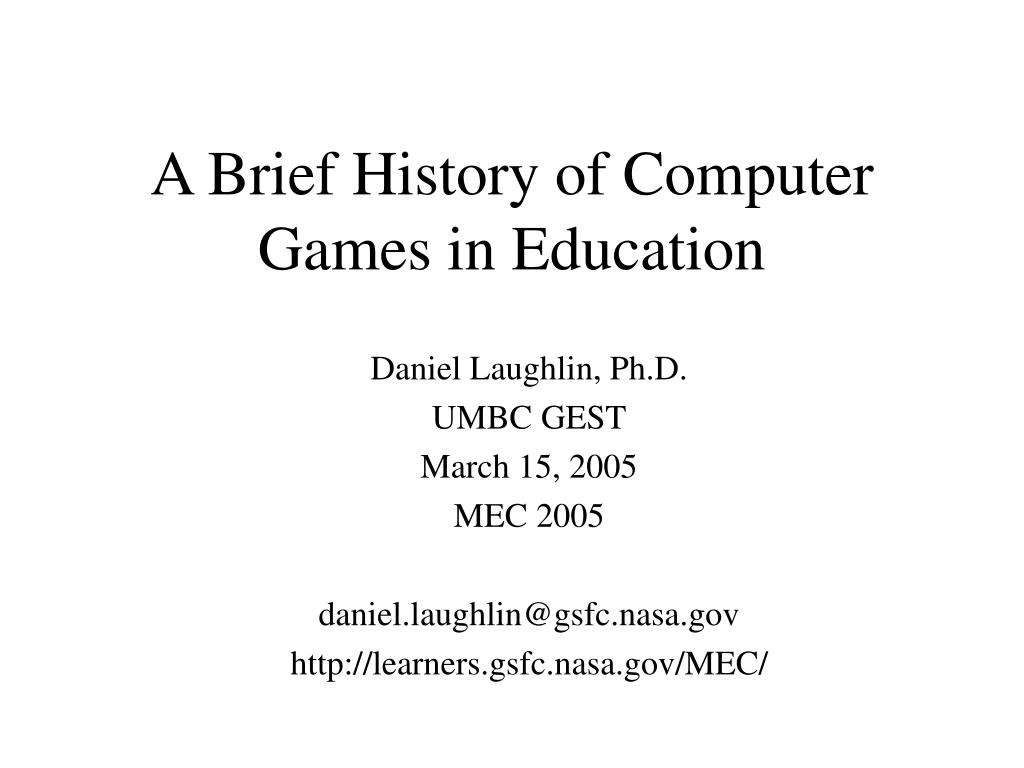 a brief history of computer games in education l.