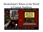 broderbund s where in the world is carmen sandiego