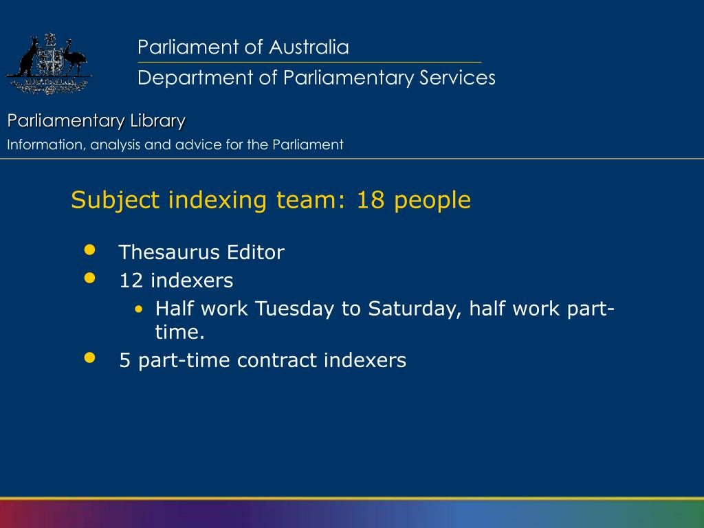 Subject indexing team: 18 people