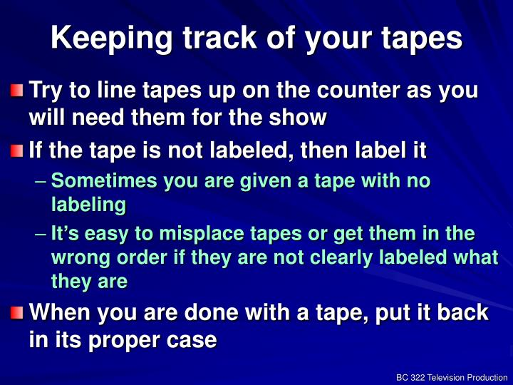 Keeping track of your tapes