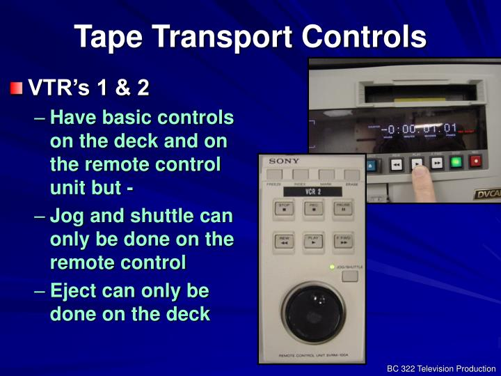 Tape Transport Controls
