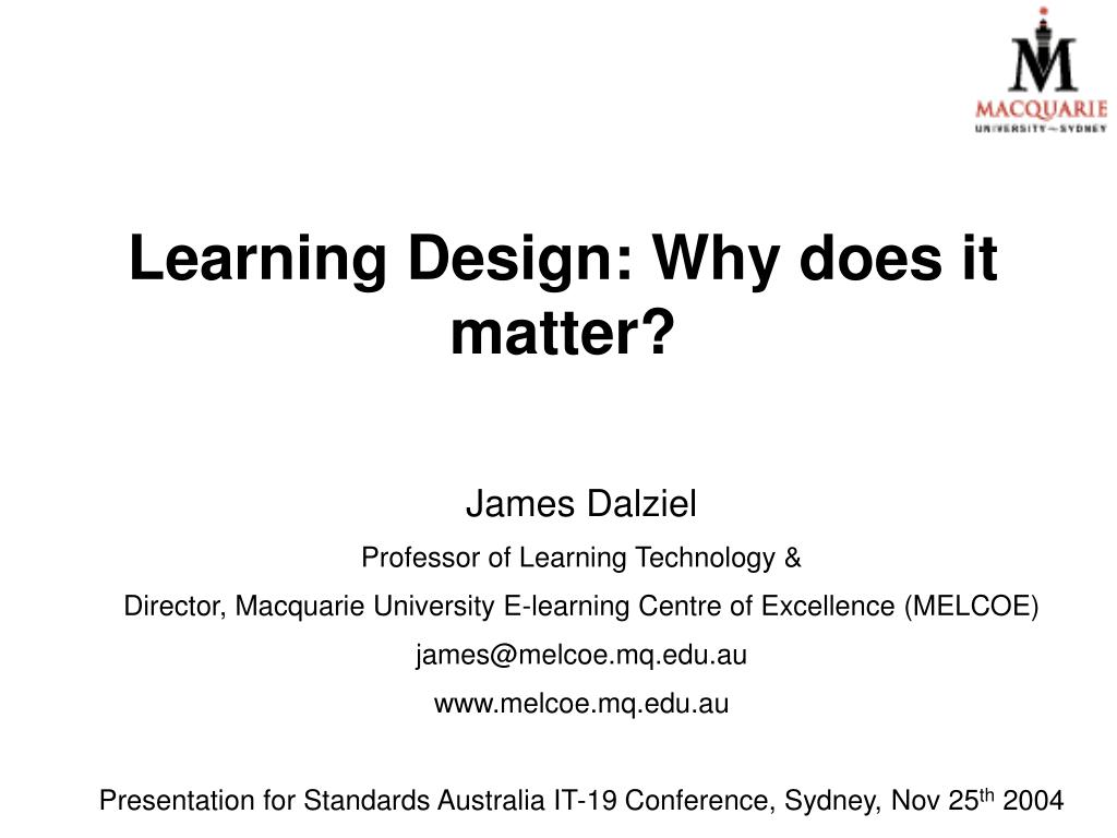 learning design why does it matter l.