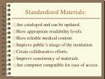 standardized materials