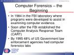 computer forensics the beginning