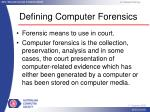 defining computer forensics