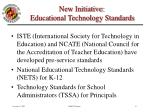 new initiative educational technology standards