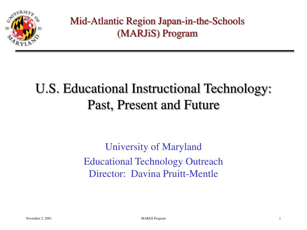 u s educational instructional technology past present and future l.