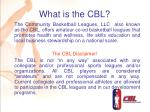 what is the cbl