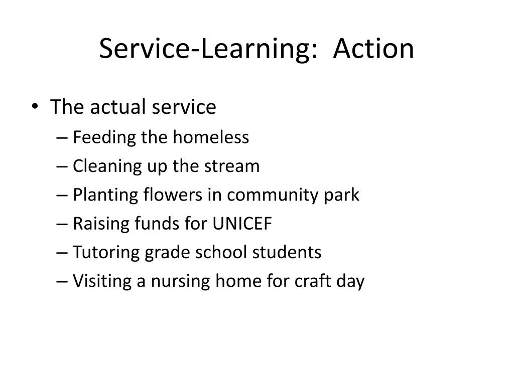 Service-Learning:  Action