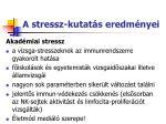 a stressz kutat s eredm nyei