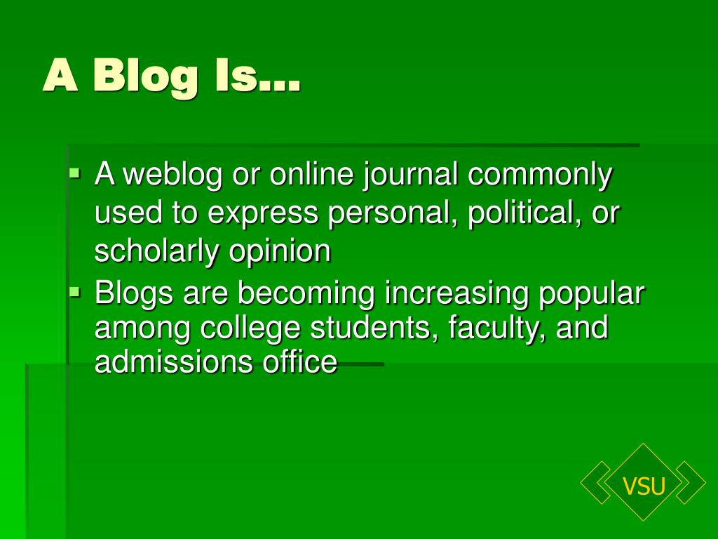 A Blog Is…