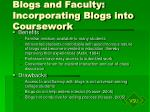 blogs and faculty incorporating blogs into coursework