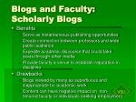 blogs and faculty scholarly blogs