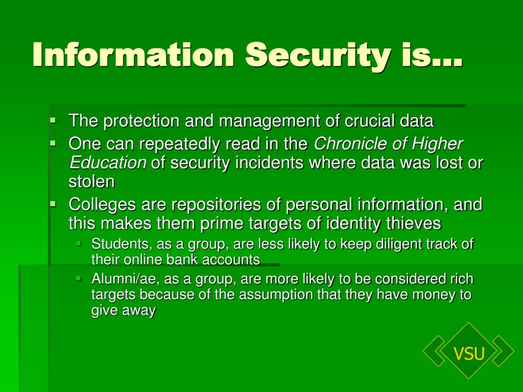 Information Security is…