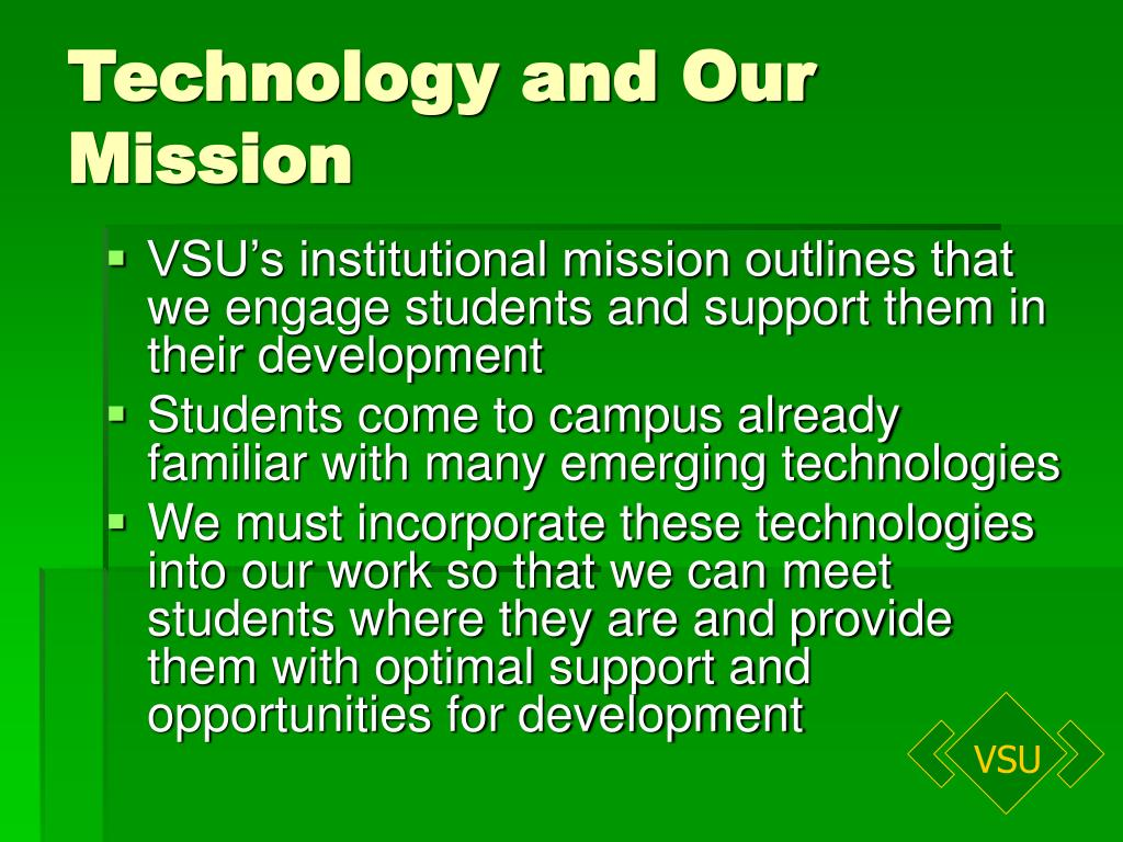 Technology and Our Mission