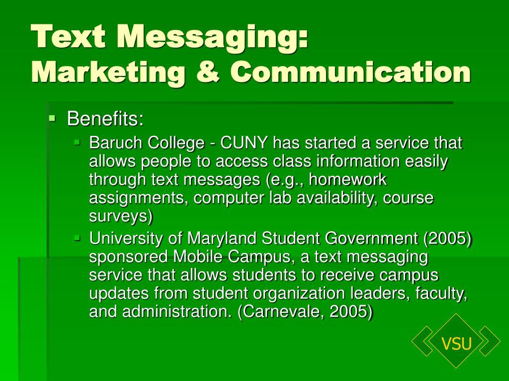 Text Messaging: