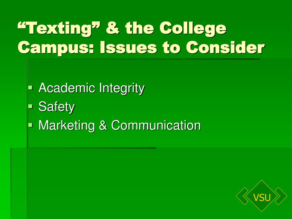 """""""Texting"""" & the College Campus: Issues to Consider"""