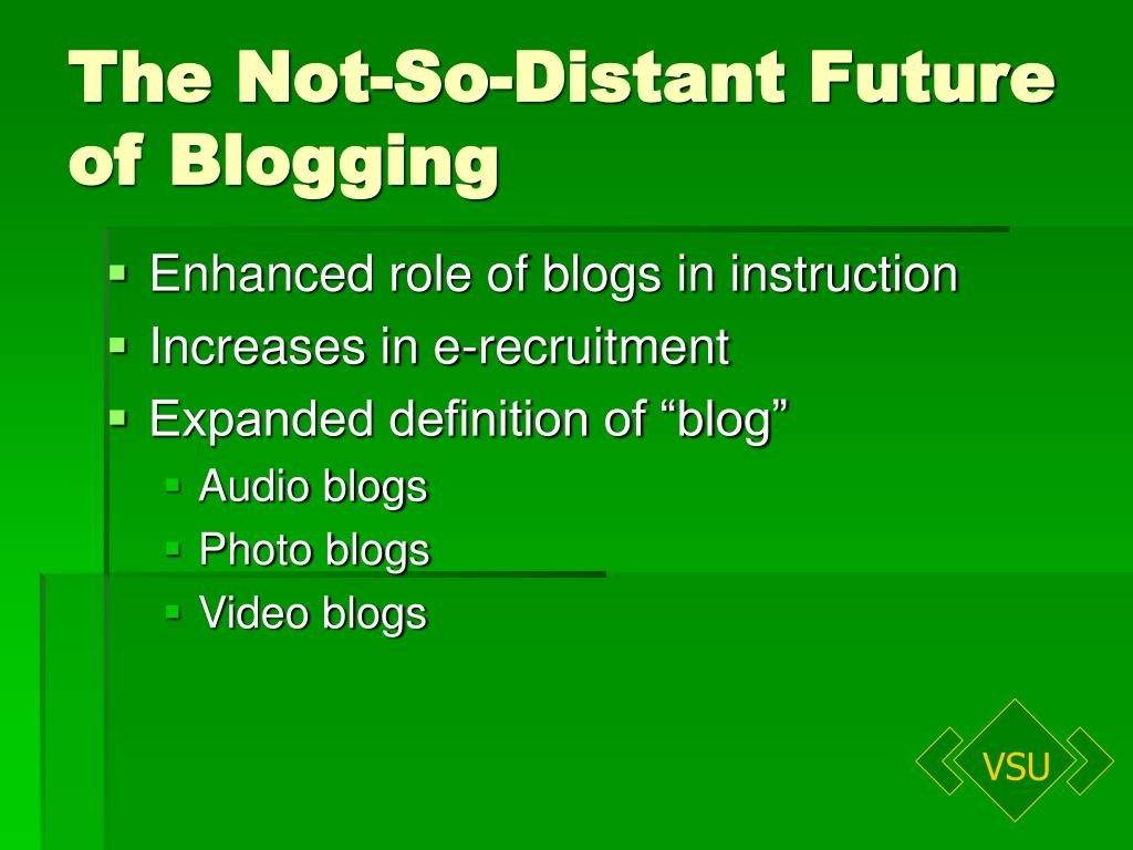 The Not-So-Distant Future of Blogging