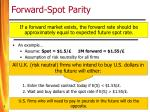 forward spot parity