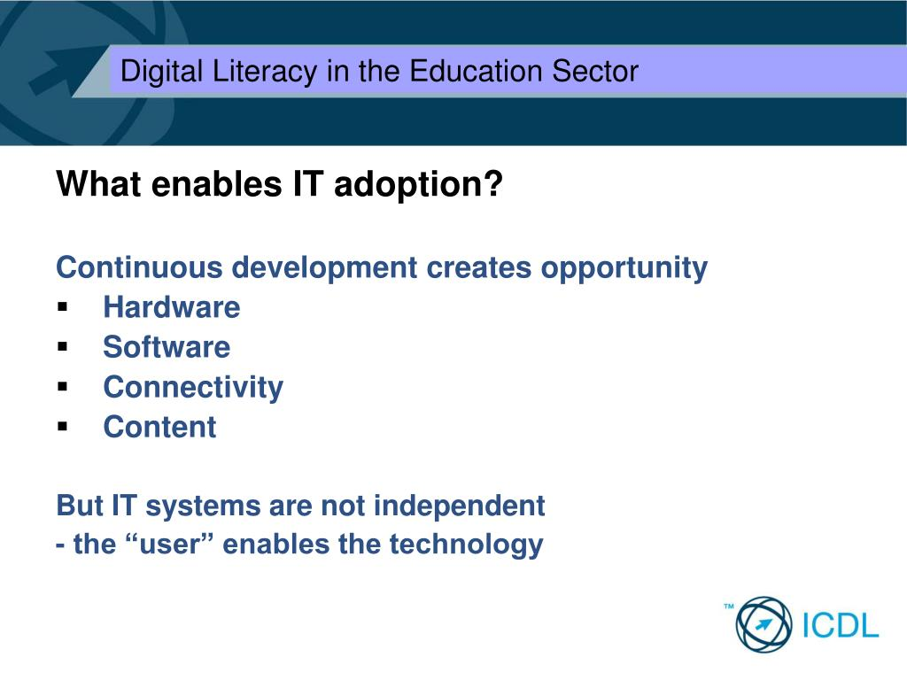 What enables IT adoption?
