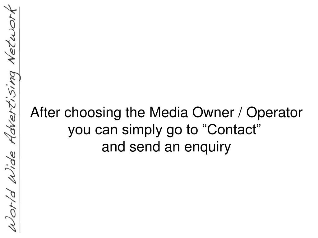 After choosing the Media Owner / Operator