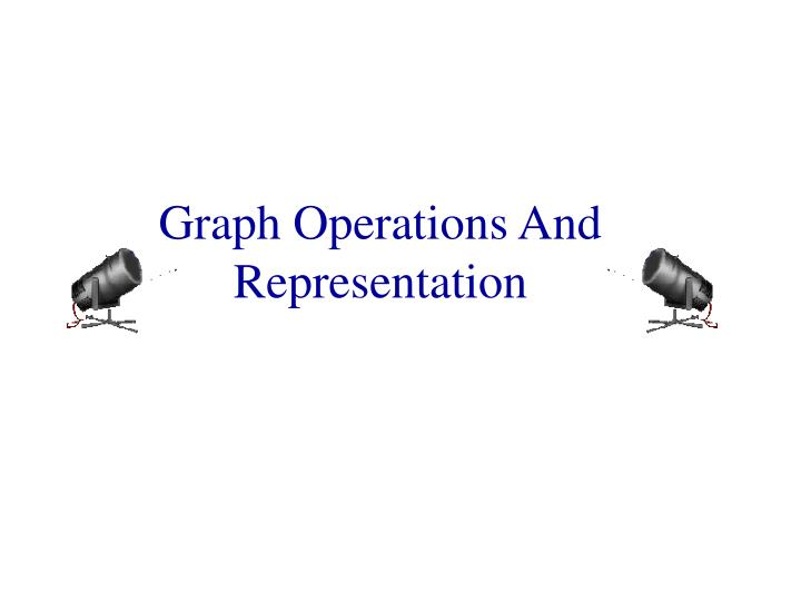 graph operations and representation n.