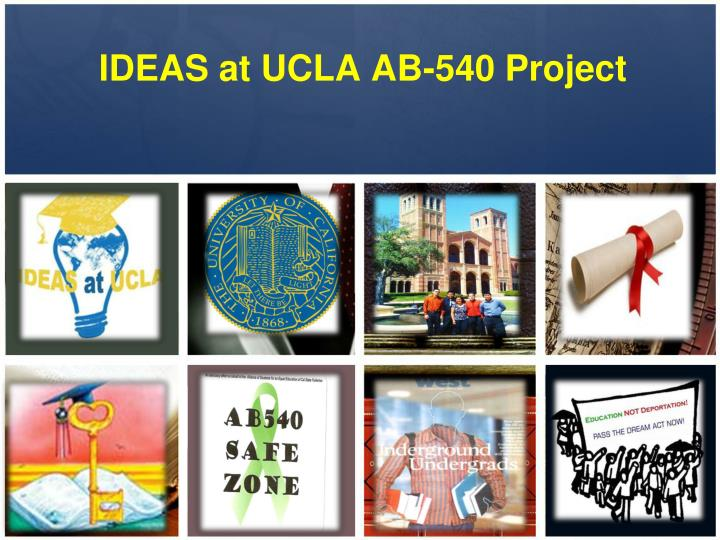 ideas at ucla ab 540 project n.