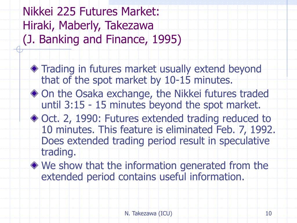Nikkei 225 Futures Market: