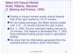 nikkei 225 futures market hiraki maberly takezawa j banking and finance 1995